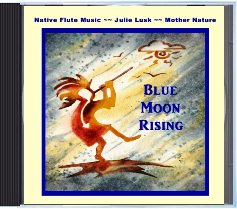 Blue Moon Rising CD ~~ Native Flute Music